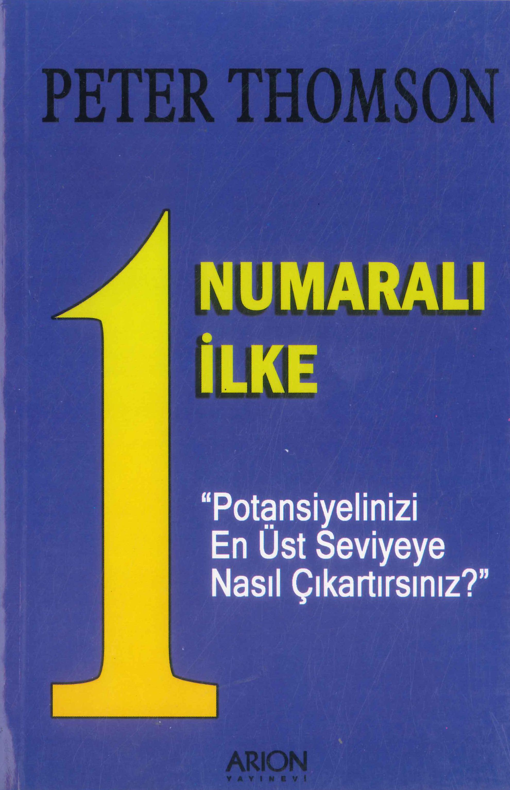 1 Numaralı İlke - Peter Thomson