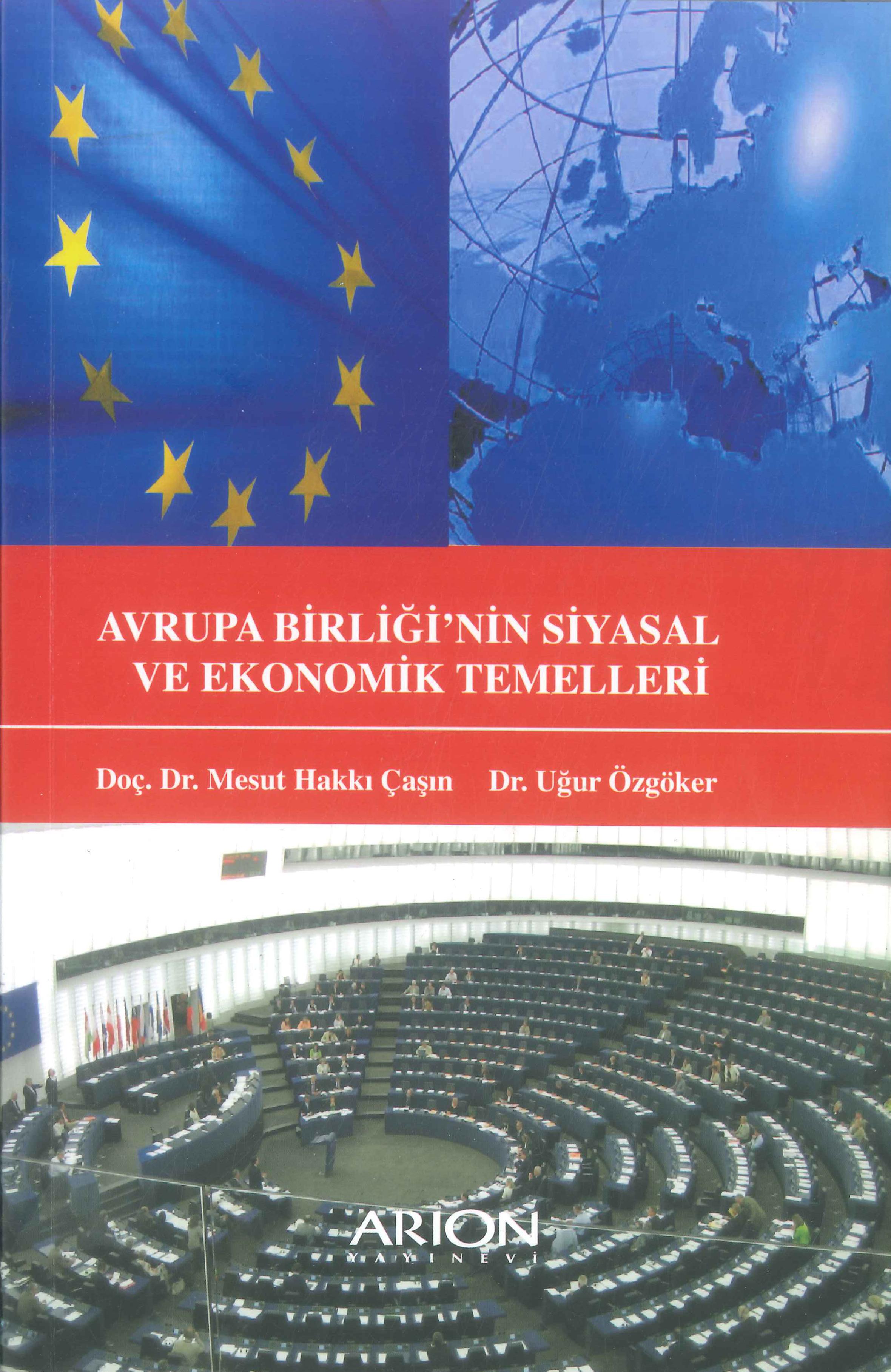 Avrupa Birliği'nin Siyasal ve Ekonomik Temelleri
