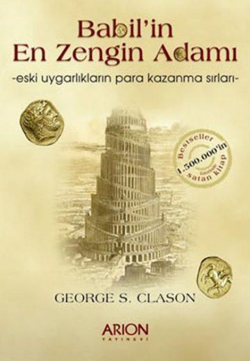 Babil'in En Zengin Adamı - george s clason