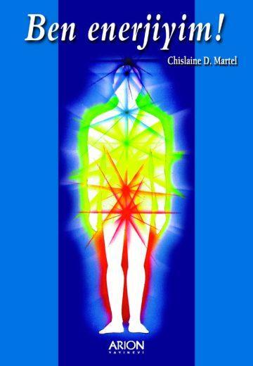 Ben enerjiyim - Chislaine D. Martel