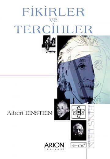 Fikirler ve Tercihler - Einstein