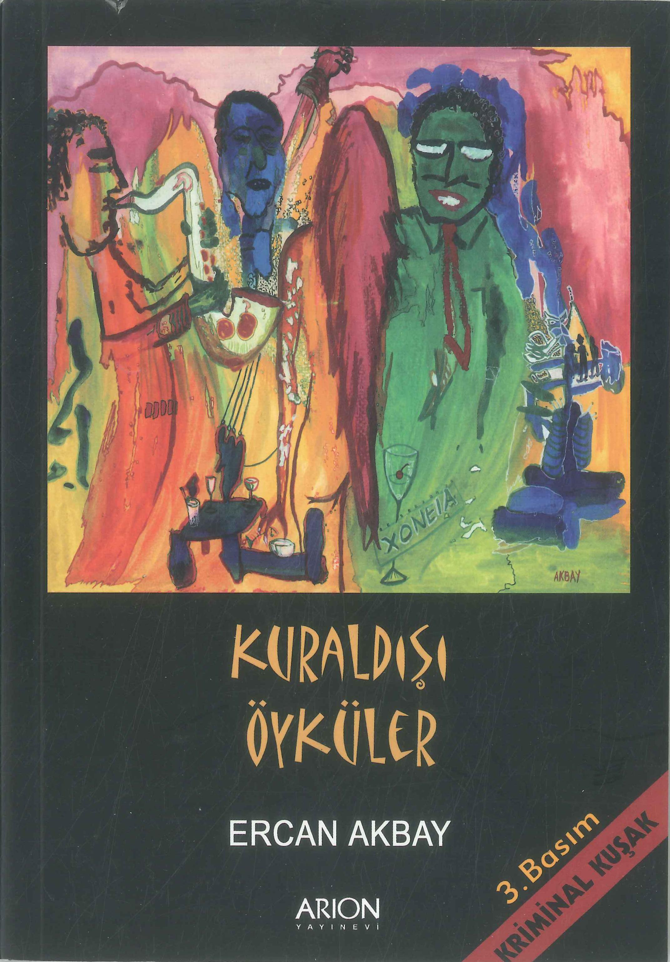 Kuraldışı Öyküler - ercan akbay