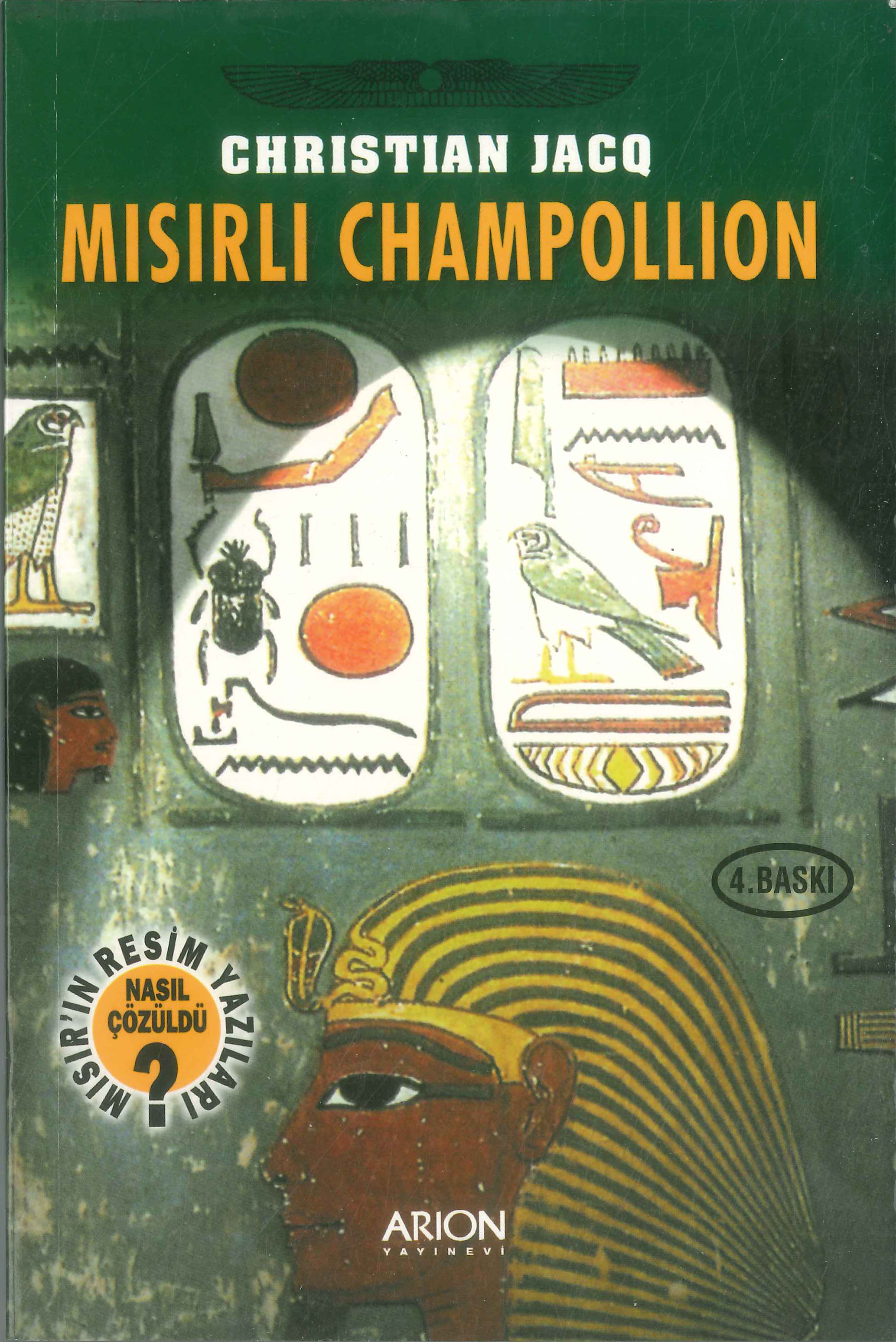 Mısırlı Champollion - Christian Jacq