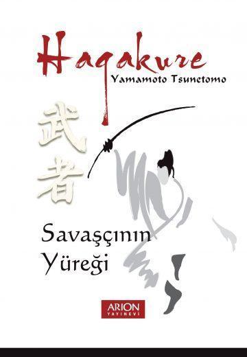Hagakure Savaşçının Yüreği - Yamamoto Tsunetomov